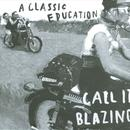 Call It Blazing thumbnail