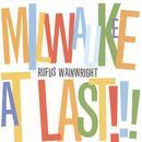 Milwaukee At Last!!! (Live) thumbnail
