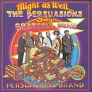 Might As Well: The Persuasions Sing The Grateful Dead thumbnail