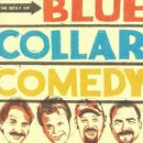 The Best Of Blue Collar Comedy thumbnail