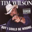 But I Could Be Wrong (Explicit) thumbnail