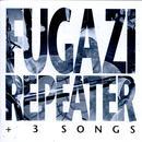 Repeater + 3 Songs thumbnail