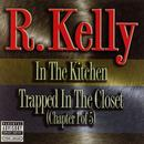 In The Kitchen / Trapped In The Closet (Chapter 1 of 5) thumbnail