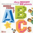 Here Come The Abcs With Tmbg - Original Songs About The Alphabet thumbnail