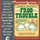 Sandra Boynton's Frog Trouble thumbnail