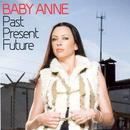 Past Present Future: Baby Anne thumbnail