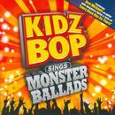 Kidz Bop Sings Monster Ballads thumbnail