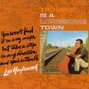 Trouble Is A Lonesome Town thumbnail