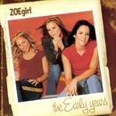 The Early Years: ZOEgirl thumbnail