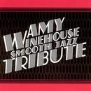 Smooth Jazz Tribute To Amy Winehouse thumbnail
