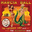 The Tattooed Lady & The Alligator Man thumbnail