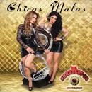 Chicas Malas thumbnail