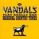 The Vandals Play Really Bad Original Country Tunes thumbnail