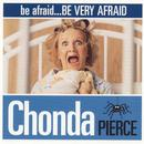 Be Afraid, Be Very Afraid thumbnail