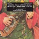 Courts, Kings, & Troubadours: Medieval & Renaissance Music thumbnail
